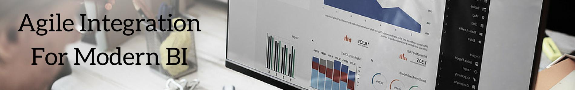 agile integration for modern business intelligence