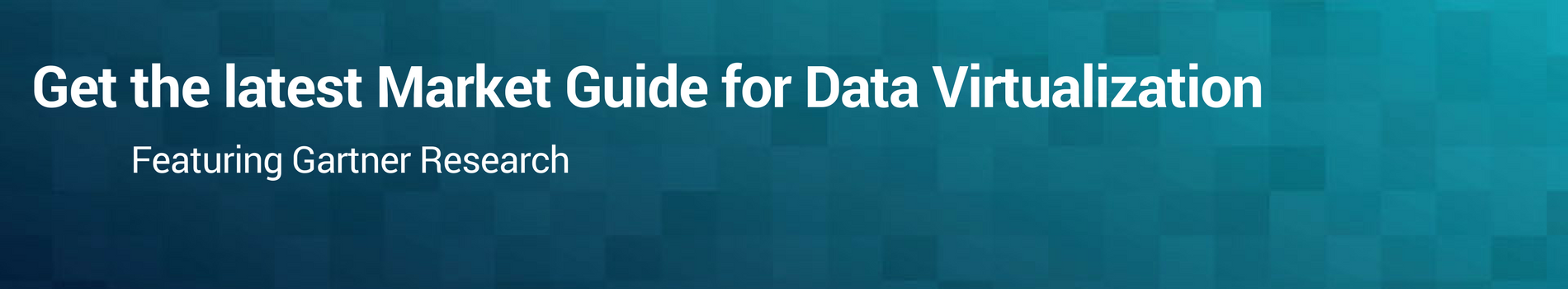 Get the latest Gartner Market Guide for Data Virtualization featuring Gartner Research.